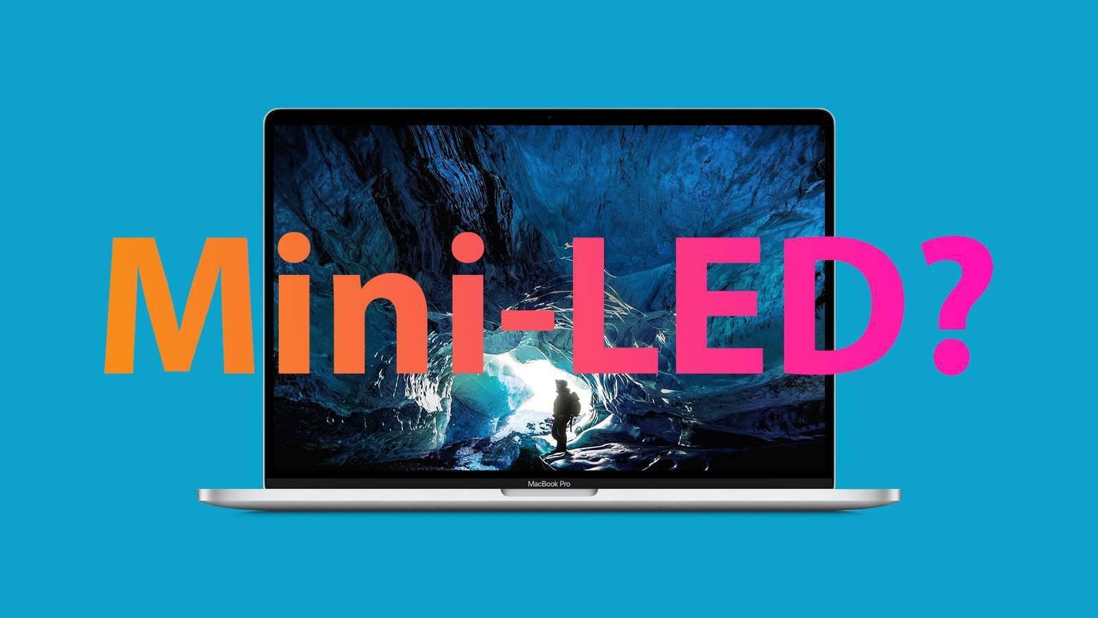 苹果将加速在iPad和MacBook产品中采用mini-LED技术