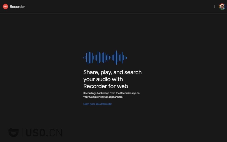谷歌录音机app网页版即将到来,为Pixel用户提供音频备份功能